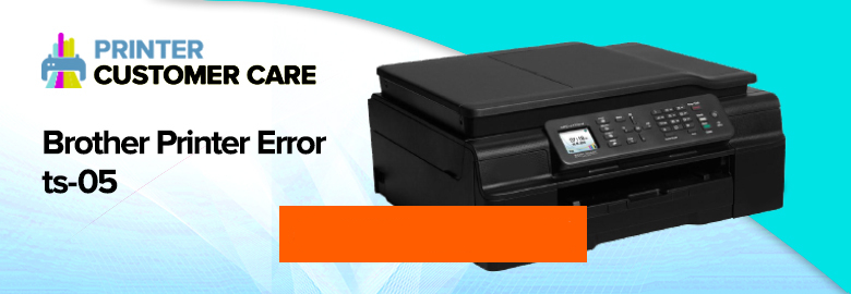 Brother Printer Error ts-05