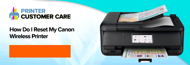 Reset Canon Wireless Printer