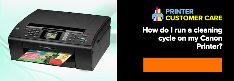 run cleaning cycle on Canon printer
