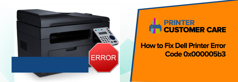 Dell Printer Error Code 0x000005b3