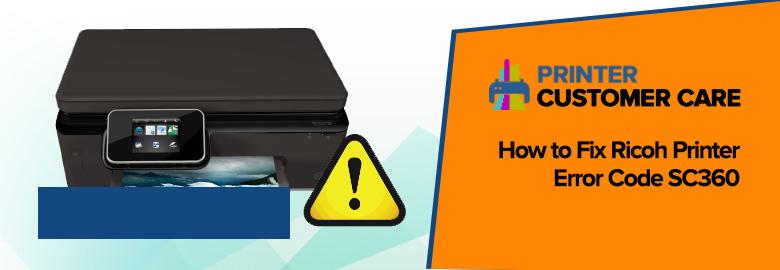Ricoh Printer Error Code SC360