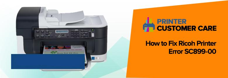 Ricoh Printer Error SC899-00