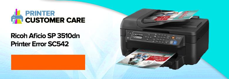 Ricoh Aficio SP 3510dn Printer Error SC542
