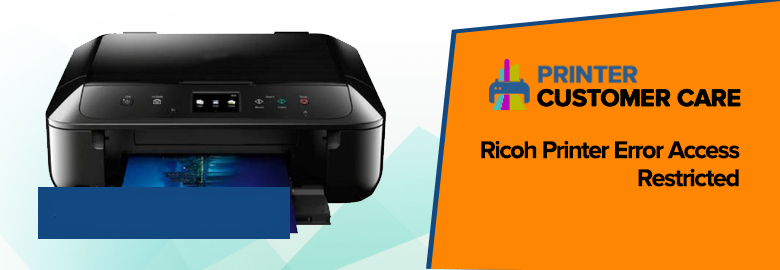 Ricoh Printer Error Access Restricted