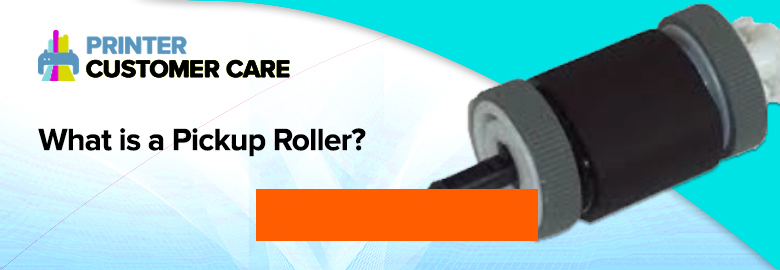 What is Pickup Roller